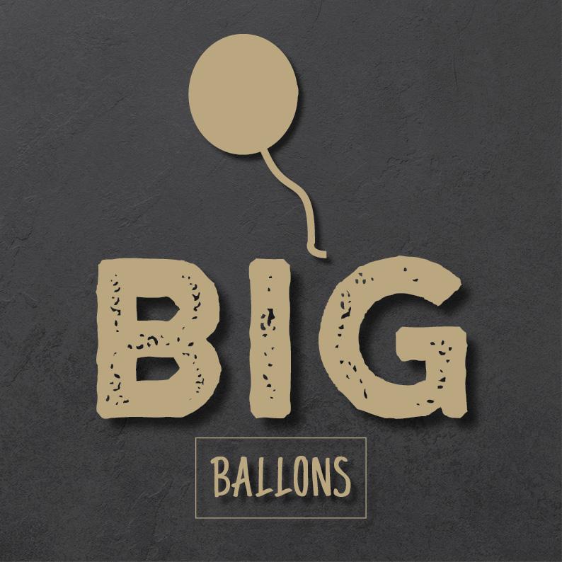 Nun auch Big Balloons